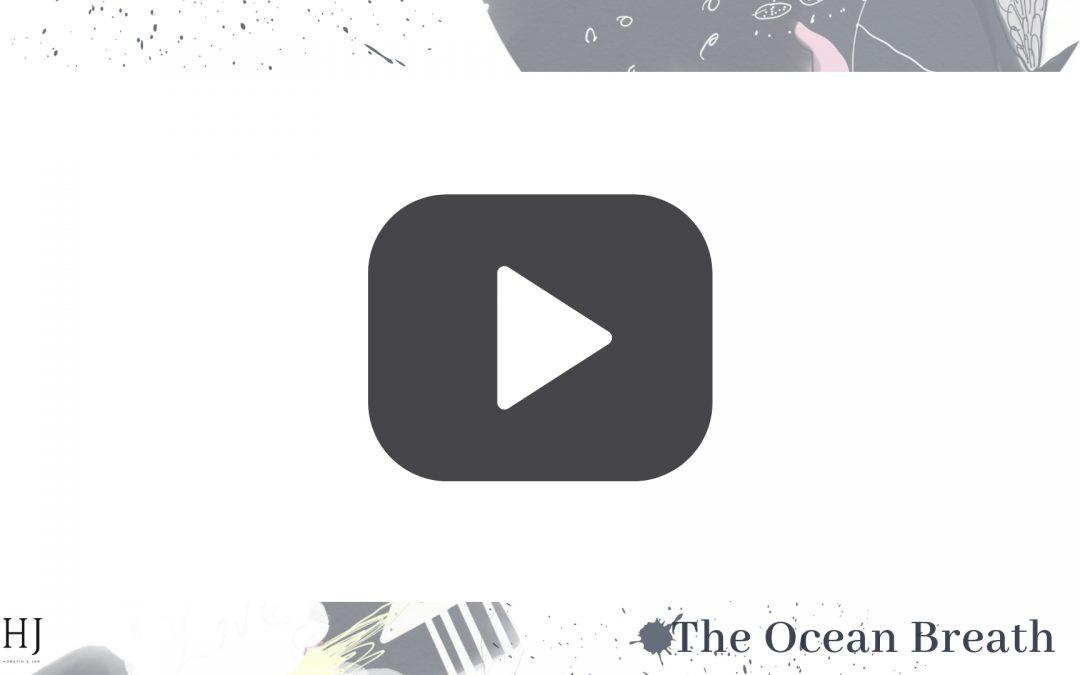 The Ocean Breath – Video Activity