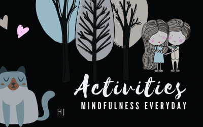Mindfulness Everyday – Activity Chart